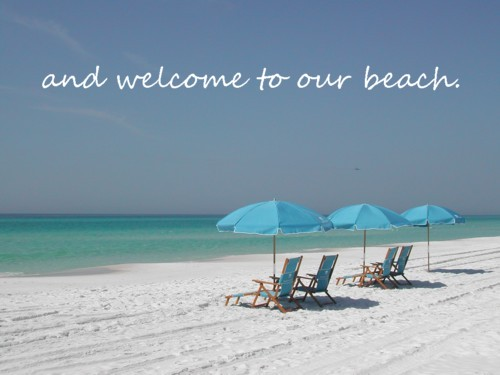 ...and Welcome to our Beach